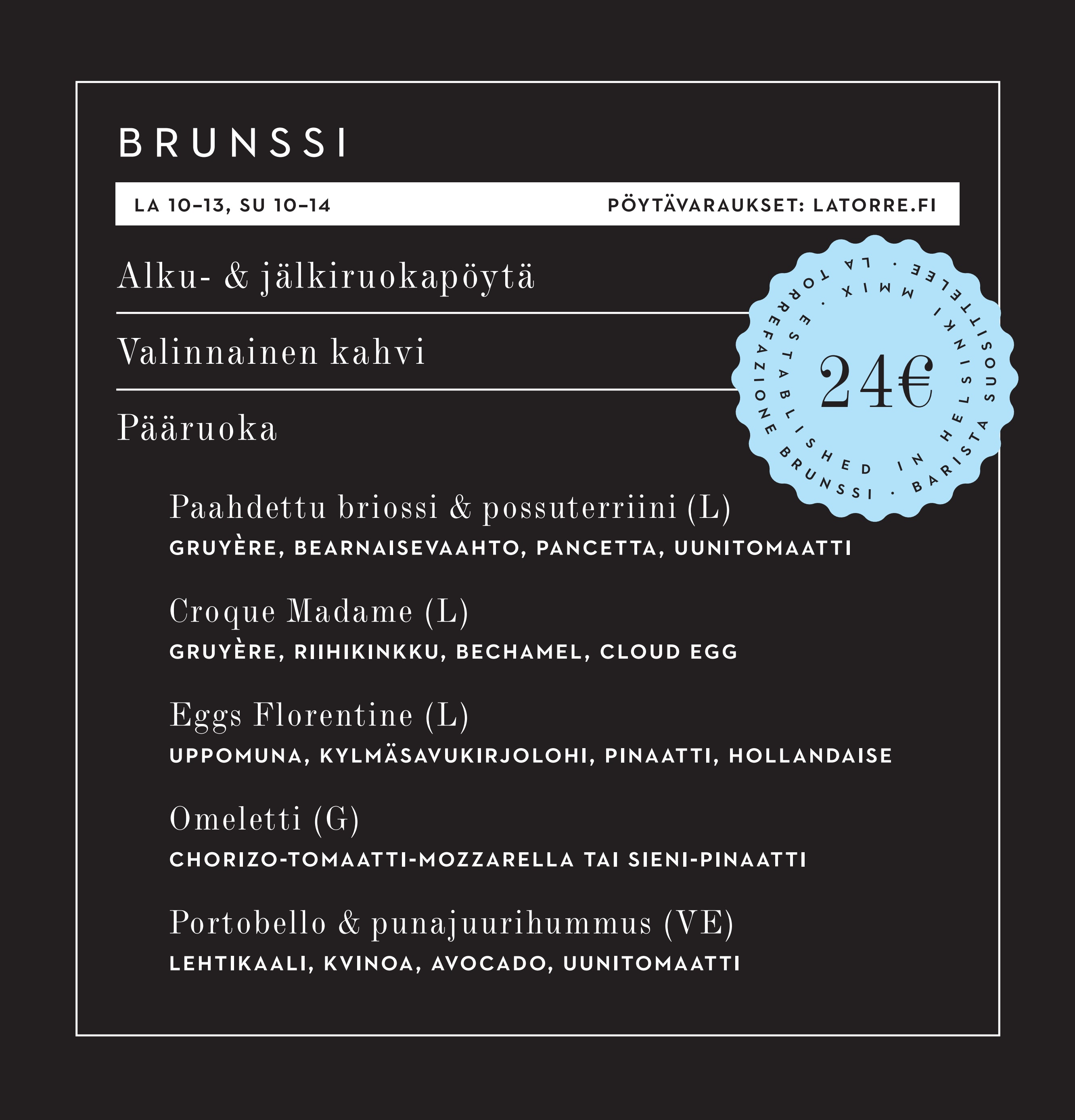 La Torrefazione Kortteli menu 1/1